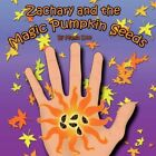 Zachary and The Magic Pumpkin Seeds by Mama Doo 9781424185795 Paperback 2007