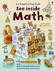 See Inside Math - Internet Referenced by Minna Lacey and Alex Frith (2008, Board Book)