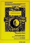 'wort unde werc' von Alexandra Stein (1993, Taschenbuch)