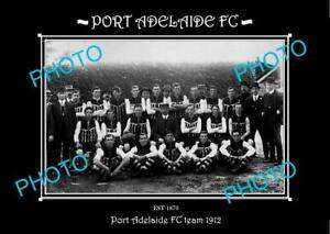 SANFL-6-X-4-HISTORIC-PHOTO-OF-THE-PORT-ADELAIDE-FC-TEAM-1912