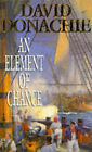 An Element of Chance by David Donachie (Paperback, 1996)