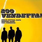 Vendetta von 200 (2012)