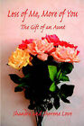 Less of Me, More of You by Sherene Love, Shandra Love (Paperback / softback, 2006)