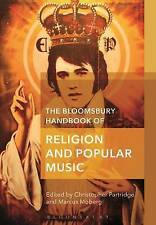 The Bloomsbury Handbook of Religion and Popular Music by Bloomsbury...