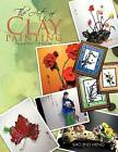 THE Art of Clay Painting: An Ancient Chinese Art by XIAO JING MENG (Paperback, 2011)