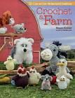 Crochet a Farm: 19 Cute-as-Can-be Barnyard Animals by Megan Kreiner (Paperback, 2016)