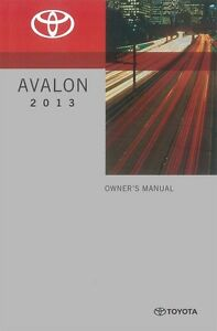 2013 toyota avalon owners manual user guide ebay rh ebay com toyota avalon owners manual 2008 toyota avalon owners manual 2016