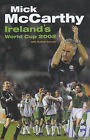 Mick McCarthy's World Cup Diary 2002 by Cathal Dervlin, Mick McCarthy (Other book format, 2002)