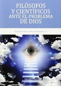 Filósofos Y Científicos Ante El Problema De Dios