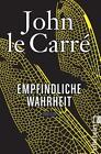 Empfindliche Wahrheit von John Le Carré (2014, Taschenbuch)