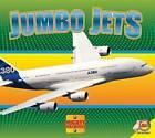 Jumbo Jets by Aaron Carr (Hardback, 2013)
