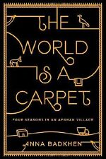 The World is a Carpet: Four Seasons in an Afghan Village-ExLibrary