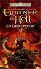 The Elminster: Elminster in Hell by Ed Greenwood (2002, Paperback)