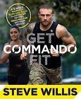 Get Commando Fit by Steve Willis (Paperback, 2015)