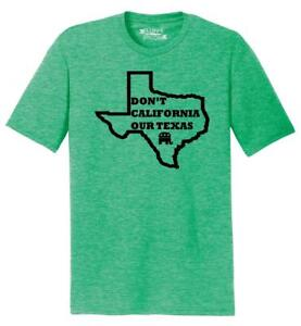 Mens-Don-039-t-California-Our-Texas-Tri-Blend-Tee-Republican-Cruz-Political-Shirt