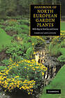 Handbook of North European Garden Plants: With Keys to Families and Genera by Cambridge University Press (Paperback, 2001)