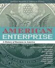 American Enterprise: A History of Business in America by Andy Serwer (Hardback, 2015)