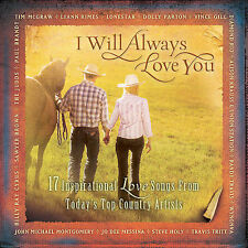 I Will Always Love You - 17 Inspirational Love Songs From Today's Top Country Ar