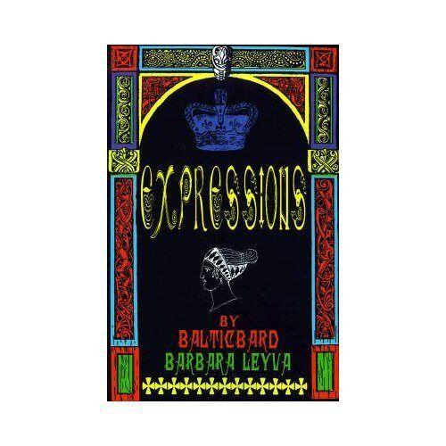 Expressions by Barbara Leyva and Balticbard (2001, Paperback)