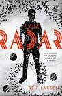 I am Radar by Reif Larsen (Hardback, 2015)