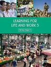 Learning for Life and Work: Book 3 by Peter Dornan, Kathryn Armstrong, John McCusker, Lesley Mcevoy, Jim McCurdy (Paperback, 2009)