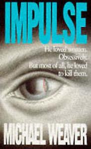Impulse-Weaver-Michael-Very-Good-Book