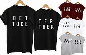13564a55b0 T-Shirt Better Together Women Couple Matching Cute Love Gift Idea ...