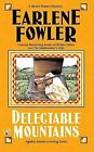Delectable Mountains by Earlene Fowler (Paperback / softback, 2006)