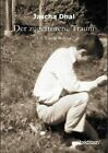Der Zugefrorene Traum by Jascha Dhal (Paperback / softback, 2013)
