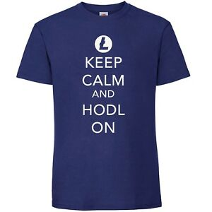 Litecoin-LTC-T-Shirt-Keep-Calm-and-Hodl-On-Crypto-by-My-Cup-Of-Tee