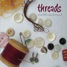 Ruth Notman - Threads (2007)