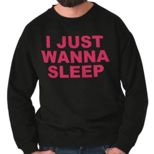 Just Wanna Sleep Funny Shirt Nap Napping Lazy Couch Potato Pullover Sweatshirt