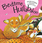 Bedtime Hullabaloo by David Conway (Hardback, 2010)