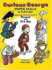Dover Paper Dolls: Curious George Paper Dolls by H. A. Rey and Kathy Allert (1983, Paperback)