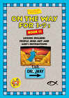 On the Way for 3 to 9s: Bk. 14 by Thalia Blundell, Trevor Blundell (Paperback, 1999)