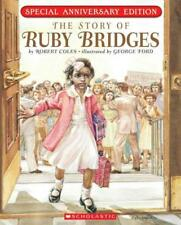 The Story of Ruby Bridges by Robert Coles (2010, Paperback, Anniversary)