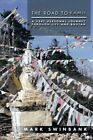 The Road to Kamji: A Very Personal Journey Through Life and Bhutan by Mark Swinbank (Paperback / softback, 2014)