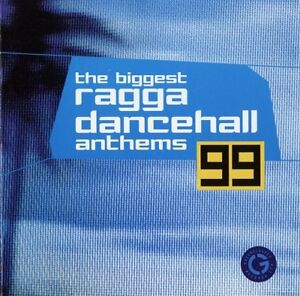 The-Biggest-Ragga-Dancehall-Anthems-99-Double-2-CD