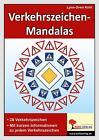 Verkehrszeichen-Mandalas von Lynn-Sven Kohl (2008, Taschenbuch)