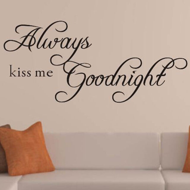 ALWAYS KISS ME GOODNIGHT Quote Removable Vinyl Wall Sticker Decal Decor Art DIY