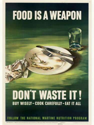 FOOD IS WEAPON DON/'T WASTE A3//A4 Size # 4 VINTAGE POSTER WORLD WAR 2