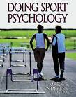 Doing Sport Psychology by Mark B. Anderson (Paperback, 2000)