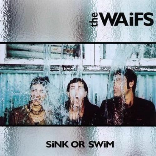 1 of 1 - The Waifs - Sink or Swim (2004)