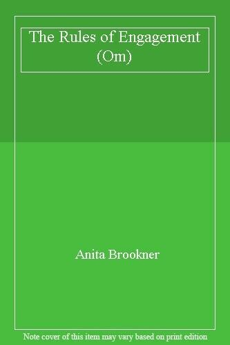 The Rules of Engagement (Om),Anita Brookner