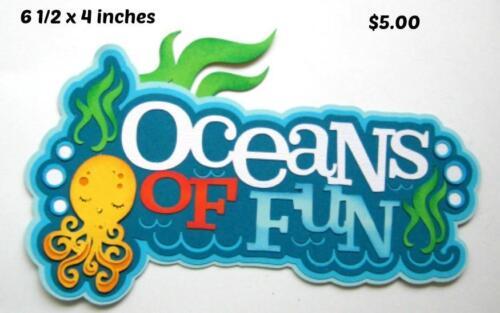 OCEAN OF FUN TITLE summer beach  scrapbook premade paper piecing by Rhonda