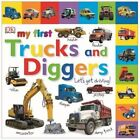 My First Trucks And Diggers: Let's Get Driving! by Kindersley Dorling (Board book, 2014)