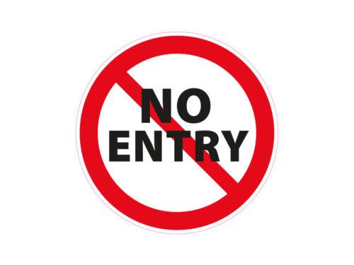 1 x Aufkleber Warnzeichen No Entry Sticker Autoaufkleber Werkstatt Fabrik Büro