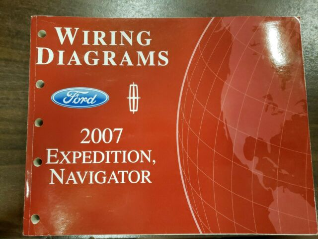 2007 Ford Expedition  U0026 Lincoln Navigator Electrical Wiring Diagram Manual Ewd