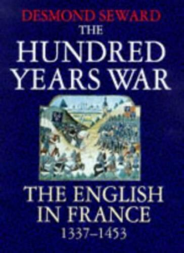 1 of 1 - The Hundred Years War: English in France, 1337-1453,Mr Desmond Seward