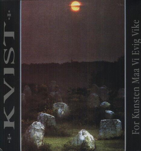 Kvist - For Kunsten Maa Vi Evig Vike [New Vinyl]